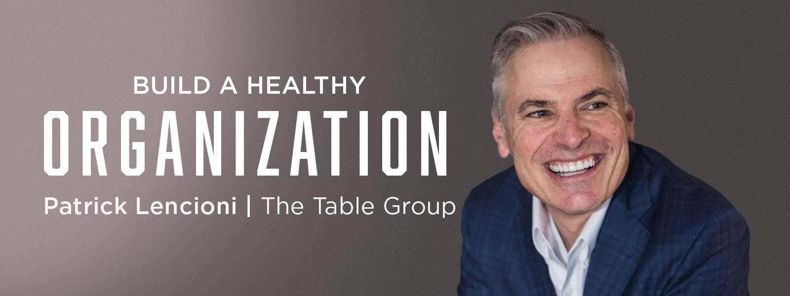 Build a Healthy Organization