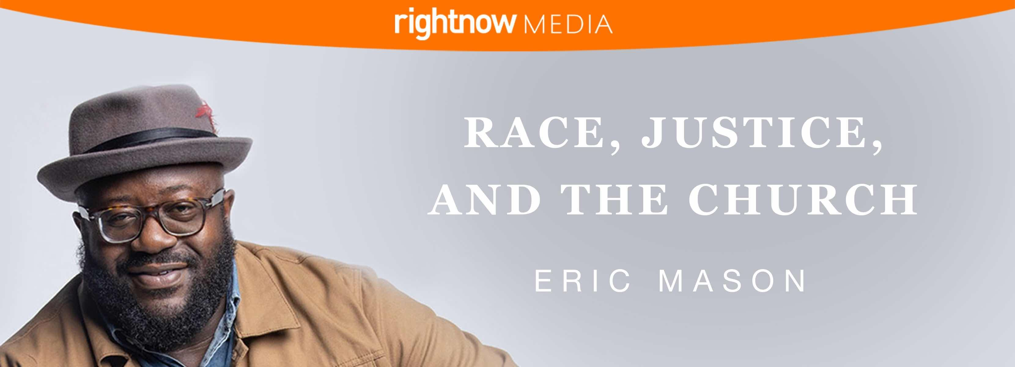 Race, Justice, and the Church