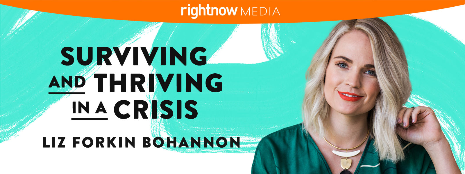 Surviving and Thriving in a Crisis