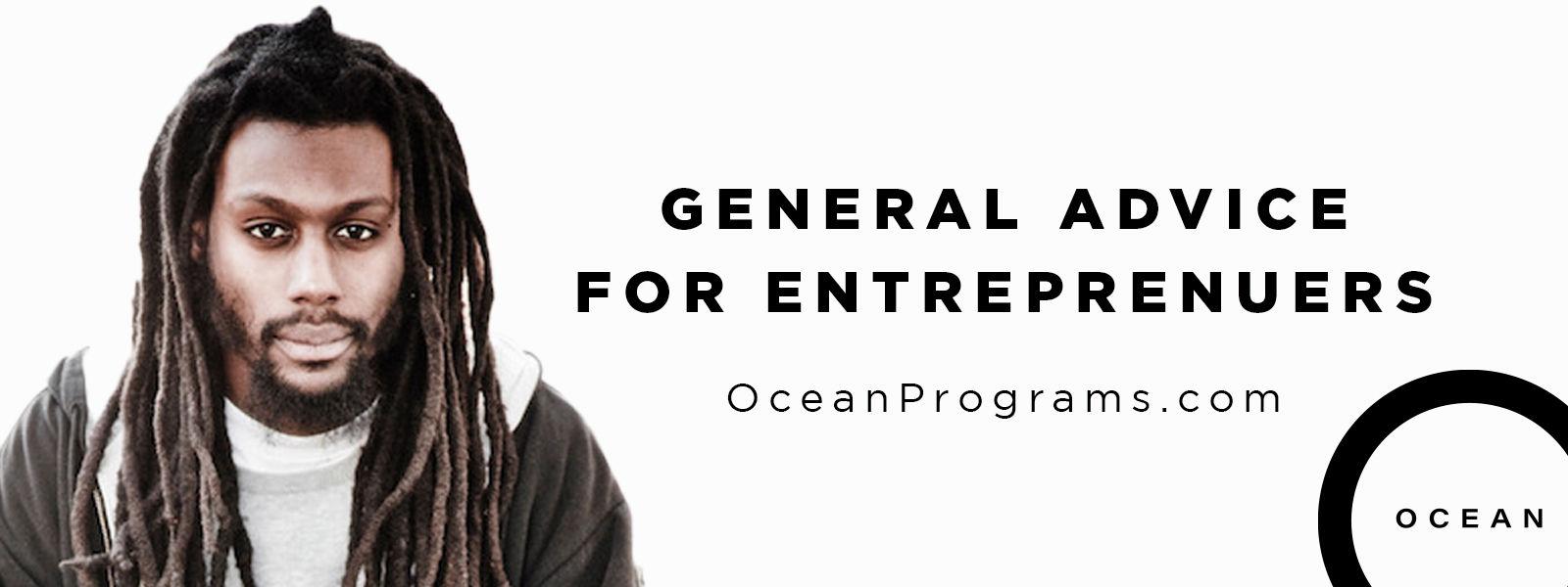 General Advice for Entrepreneurs