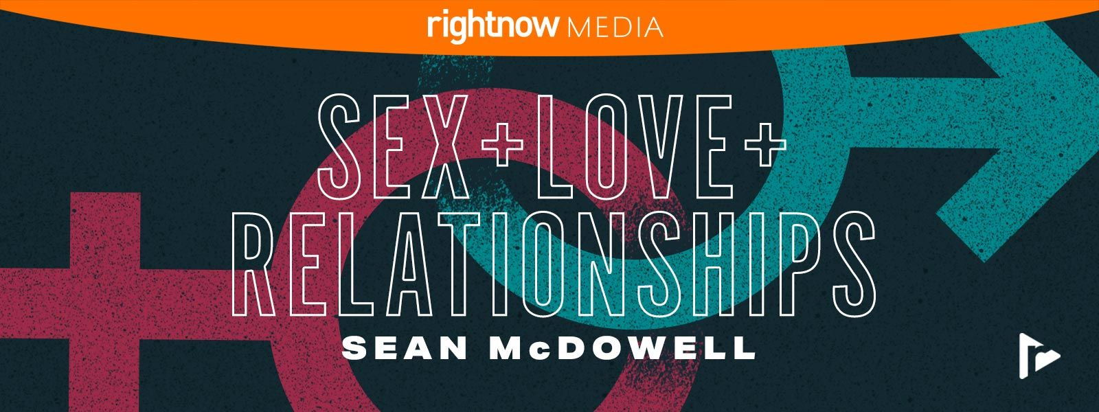 Sex, Love, and Relationships