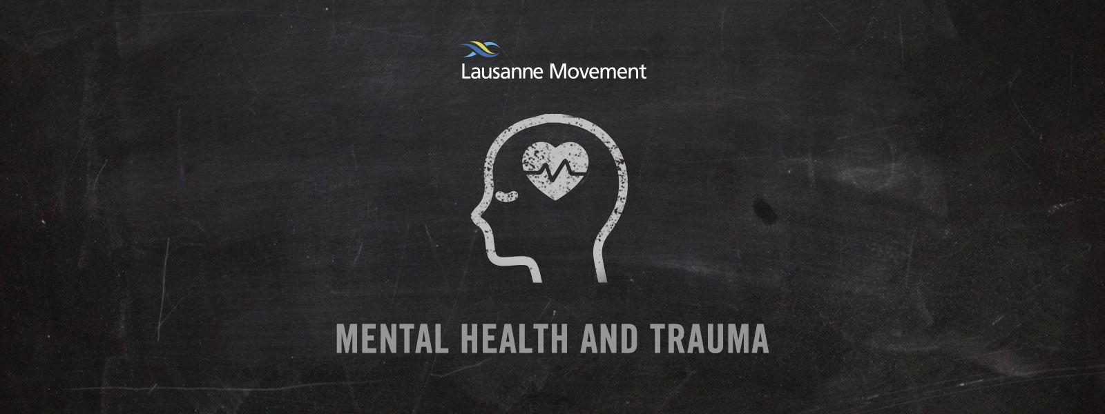Mental Health and Trauma