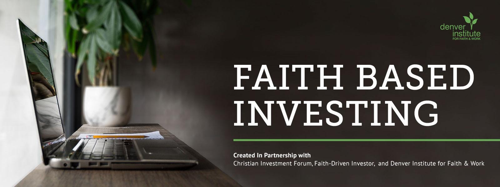 Faith Based Investing