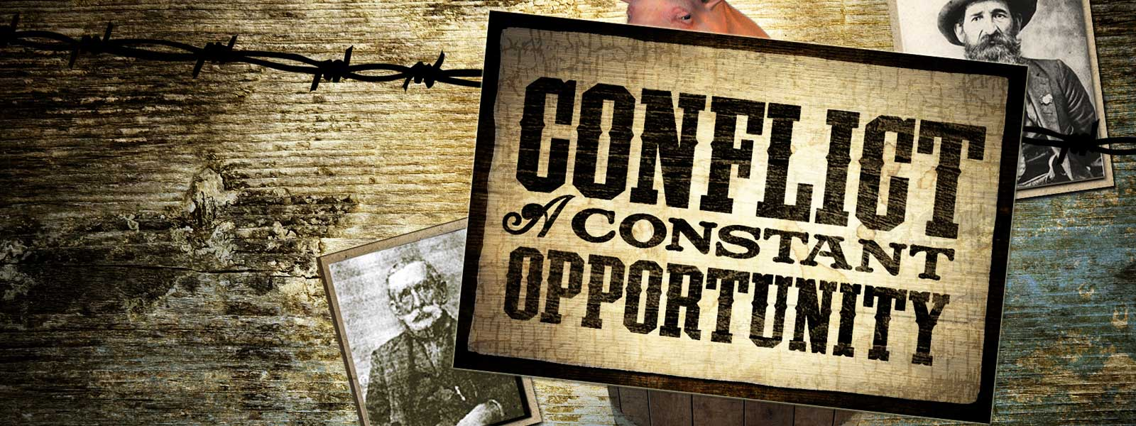Conflict: A Constant Opportunity