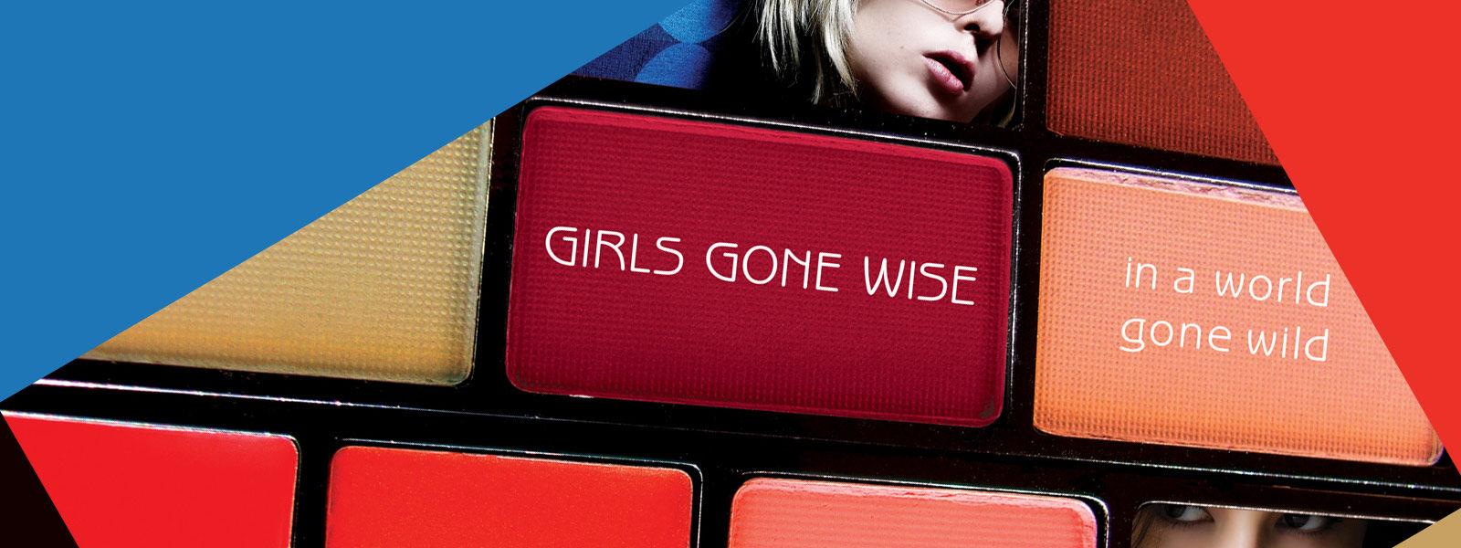 Girls Gone Wise