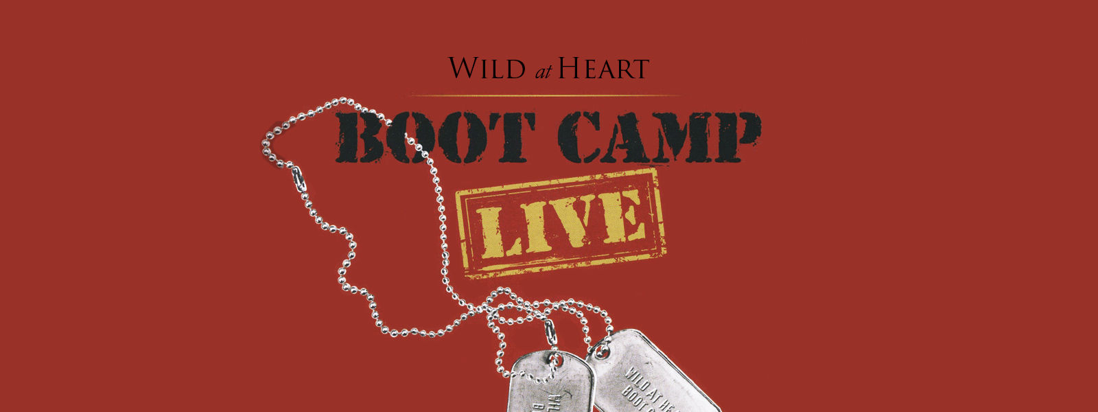 Wild at Heart: Boot Camp Live