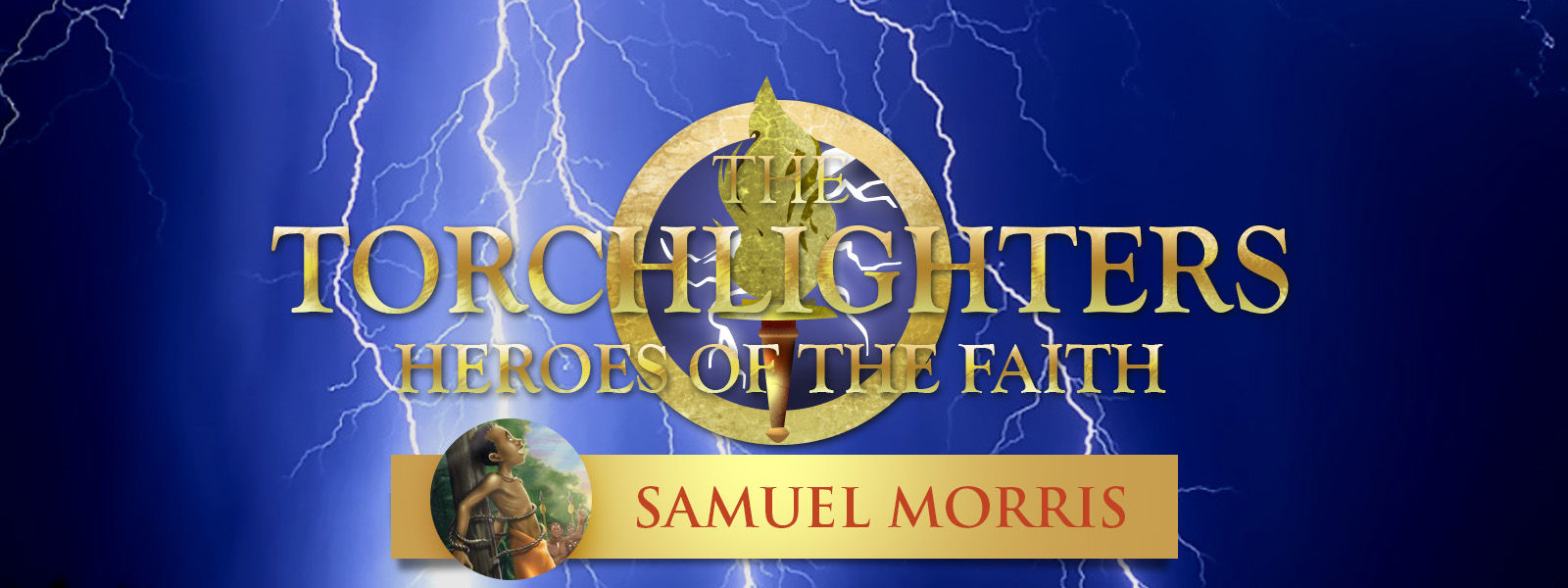 RightNow Media :: Streaming Video Bible Study : Torchlighters: The