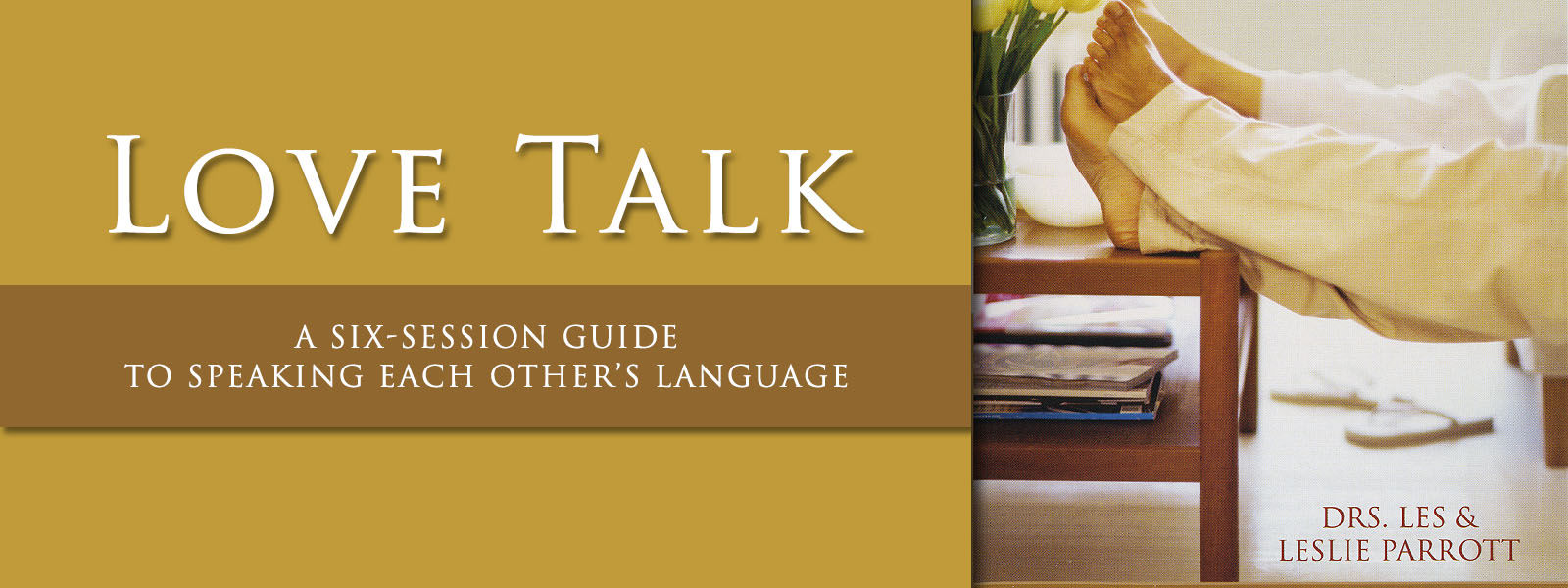 Rightnow Media Streaming Bible Study Love Talk 2004 Les Leslie Parrott Center For Real Relationships