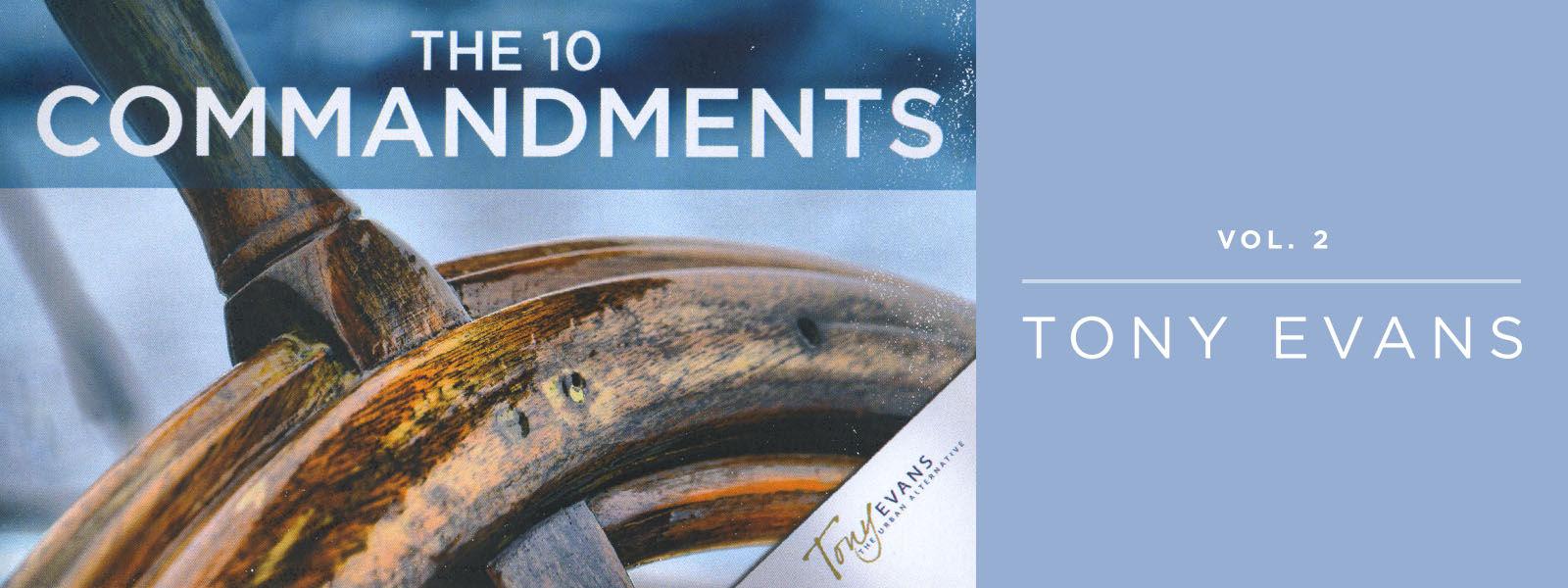 The Ten Commandments- Volume 2