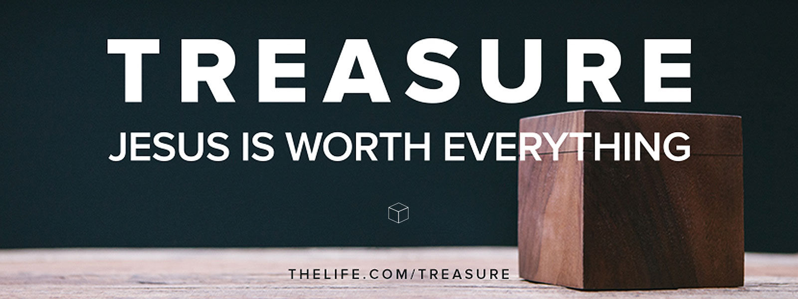 Treasure: Jesus is Worth Everything