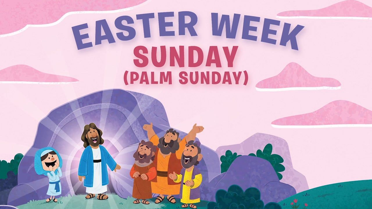 Sunday: Palm Sunday