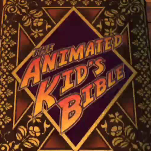 The Animated Kids Bible