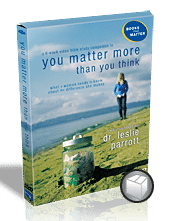 You Matter More Than You Think Video Kit with Leslie Parrott