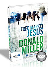 Free Market Jesus with Don Miller
