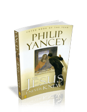 The Jesus I Never Knew with Philip Yancey (Book)