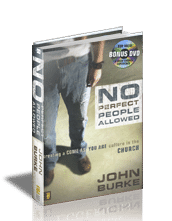No Perfect People Allowed with John Burke (Book w/ DVD)