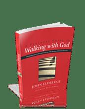Workbook- Walking with God with John Eldredge