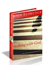 Walking with God by John Eldredge (Book)