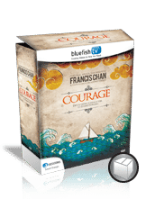 Courage with Francis Chan