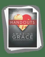 <em>Amazing Grace</em> - Handouts