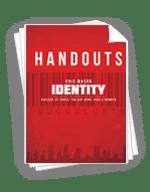 <em>Identity</em> - Handouts