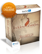 <em>Reckless Abandon</em> featuring J.D. Greear