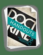 <em>Doctrine</em> - Handouts