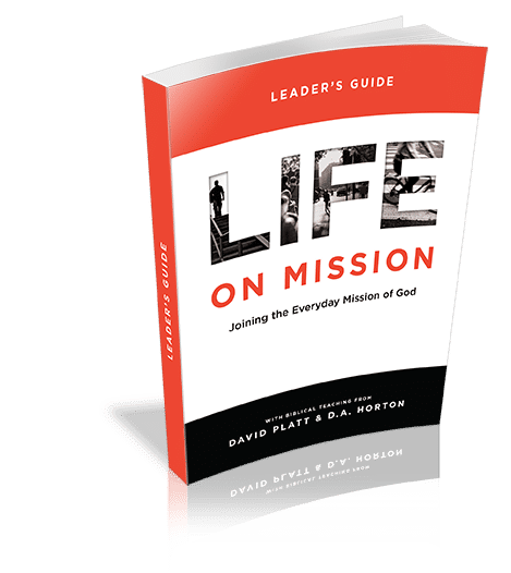 Leader's Guide Download - <em>Life On Mission</em> featuring David Platt & D.A. Horton (10-pack)