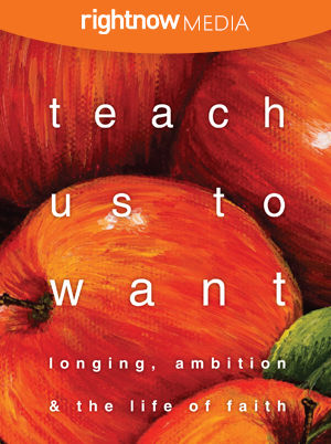 Leader's Guide Download - <em>Teach Us To Want</em> featuring Jen Pollock Michel