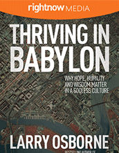 Leader's Guide Download - <em>Thriving in Babylon</em> featuring Larry Osborne (10-pack)