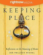 Leader's Guide Download - <em>Keeping Place</em> featuring Jen Pollock Michel (10-pack)
