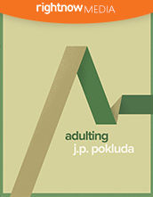"Leader's Guide Download - <em>Adulting</em> featuring Jonathan ""JP"" Pokluda"