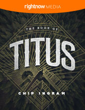 <em>The Book of Titus</em> featuring Chip Ingram