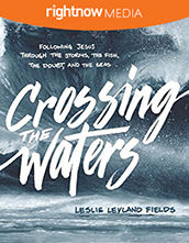 Leader's Guide Download - <em>Crossing the Waters</em> featuring Leslie Leyland Fields (10-pack)