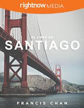 Guía del Líder Descargable - <em>El Libro de Santiago</em> con Francis Chan