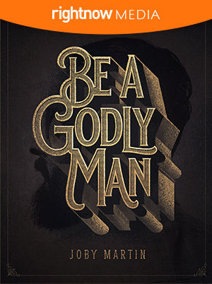Leader's Guide Download - <em>Be a Godly Man</em> featuring Joby Martin (10-pack)