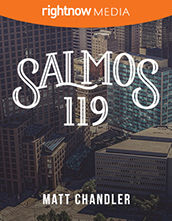 Guía del Líder Descargable - <em>Salmos 119</em> con Matt Chandler