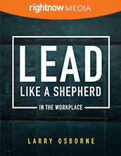 Participant's Guide - <em>Lead Like a Shepherd (In the Workplace)</em> with Larry Osborne (10-pack)