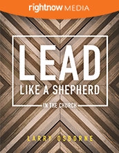 Participant's Guide - <em>Lead Like a Shepherd (In the Church)</em> with Larry Osborne (10-pack)