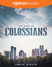 <em>The Book of Colossians</em> featuring Louie Giglio