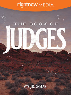 <em>The Book of Judges</em> featuring J.D. Greear