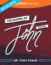 <em>The Book of John: Part 1</em> featuring Tony Evans