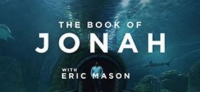 <em>The Book of Jonah</em> featuring Eric Mason